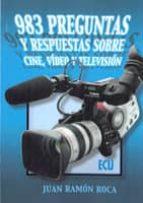 983 PREGUNTAS Y RESPUESTAS SOBRE CINE, VIDEO Y TELEVISIÓN (EBOOK)