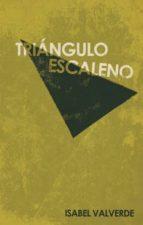 triangulo escaleno-isabel valverde-9788499492483