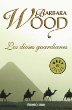 los dioses guardianes (ebook)-barbara wood-9788499892283