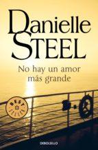 no hay un amor más grande (ebook)-danielle steel-9788499894683