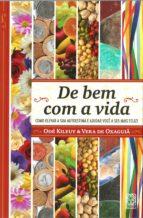 de bem com a vida (ebook) odé kileuy vera de oxaguiã 9788534705783