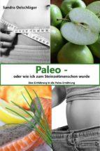 paleo - oder wie ich zum steinzeitmenschen wurde (ebook)-9788826452883