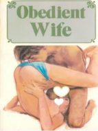 obedient wife - adult erotica (ebook)-9788827534083