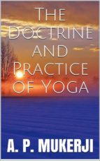 the doctrine and practice of yoga (ebook)-9788827802083