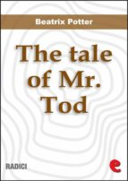 The Tale of Mr. Tod (Radici)
