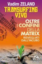 transurfing vivo (ebook) vadim zeland 9788878692183