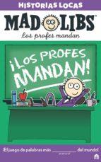 mad libs: historias locas. los profes mandan 9788893672283