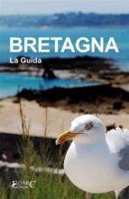 bretagna - la guida (ebook)-9788897060383