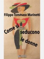 come si seducono le donne (ebook)-9788899214883