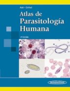 atlas de parasitologia humana (5ª ed.) lawrence ash thomas orihel 9789500601283