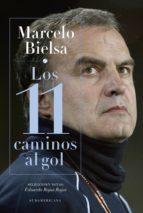 marcelo bielsa. los 11 caminos al gol (ebook)-eduardo rojas rojas-9789500752183