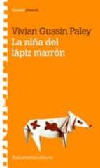 la niña del lapiz marron-vivian gussin paley-9789505188383