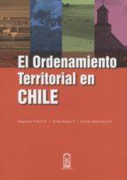 el ordenamiento territorial de chile (ebook) alejandra precht carola salamanca sonia reyes 9789561420083