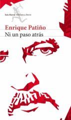ni un paso atras (ebook)-enrique patiño-9789584243683