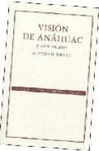 vision de anahuac y otros ensayos (2ª ed.)-alfonso reyes-9789681673383