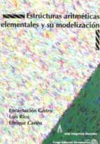 ESTRUCTURAS ARITMETICAS ELEMENTALES Y SU MODELIZACION