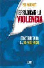 erradicar la violencia pat patfoort 9789870004783