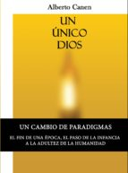 1ed, Un único Dios - La Biblia Y El Motivo De Ser Del Pueblo Elegido