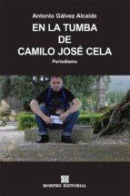en la tumba de camilo josé cela (ebook)-cdlap00002583