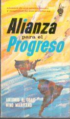 El libro de Alianza para el progreso autor ANTONIO H., MARITANO, NINO OBAID TXT!