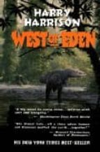 West of Eden (Eden Trilogy)