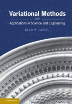 Variational Methods With Applications To Science And Engineering