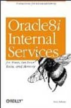 Oracle 8i Internal Services: for Waits, Latches, Locks, and Memory (Classique Us)