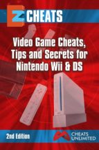 EZ CheatsTips And Secrets For Nintendo Wii & DS  2nd Edition (English Edition)