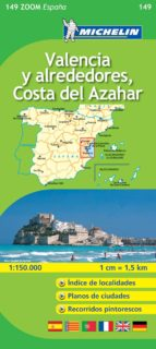 VALENCIA Y ALREDEDORES, COSTA DEL AZAHAR (MAPAS ZOOM Nº 149)