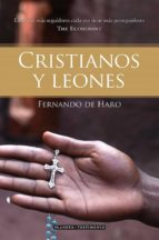 Cristianos y leones: La fe con más seguidores cada vez tiene más perseguidores (The Economist) (Planeta Testimonio)