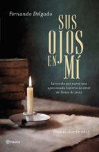 SUS OJOS EN MÍ (EBOOK)