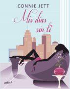 Mis días sin ti (Contemporánea)