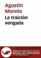 LA TRAICIÓN VENGADA (EBOOK)