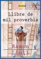 Llibre de mil proverbis (Imprescindibles de la literatura catalana)