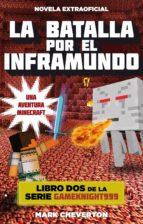 La Batalla Por El Inframundo (Junior - Juvenil (roca))