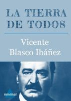La tierra de todos (Imprescindibles de la literatura castellana)