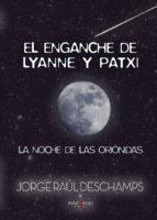 El enganche de Lyanne y Patxi: La noche de las Oriónidas