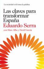 LAS CLAVES PARA TRANSFORMAR ESPAÑA (EBOOK)