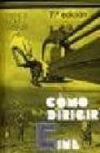 COMO DIRIGIR CINE (8ª ED.)