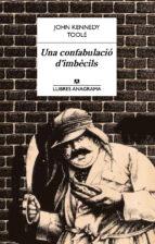 UNA CONFABULACIO D IMBECILS