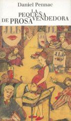 La pequeña vendedora de prosa (Malaussène 3) (Literatura Random House)
