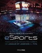 eSports. Todo lo que necesitas saber, de League of Legends al FIFA (Volúmenes independientes)