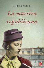 La Maestra Republicana (FORMATO GRANDE)
