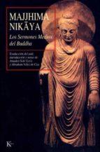 MAJJHIMA NIKAYA:Los Sermones Medios de Buddha