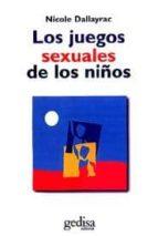 LOS JUEGOS SEXUALES DE LOS NIÑOS (2ª ED.)