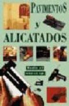 PAVIMENTOS Y ALICATADOS