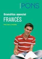 GRAMATICA ESENCIAL FRANCES