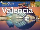 VALENCIA CON EL BUS TURISTICO. FOTOGUIA