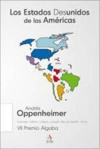 Estados Desunidos De Las Americas, Los (Biografías)