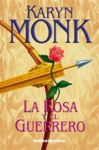 La rosa y el guerrero (Books4pocket romántica)